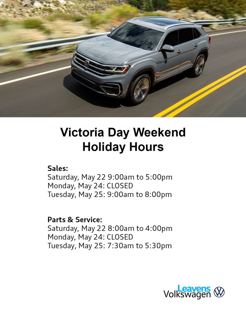 Victoria Day Hours Leavens 2021