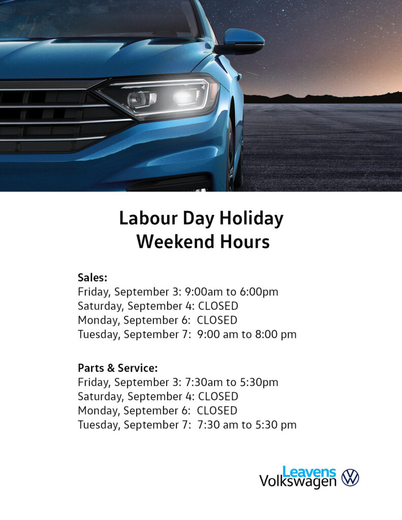 Labour Day Hours Leavens 2021
