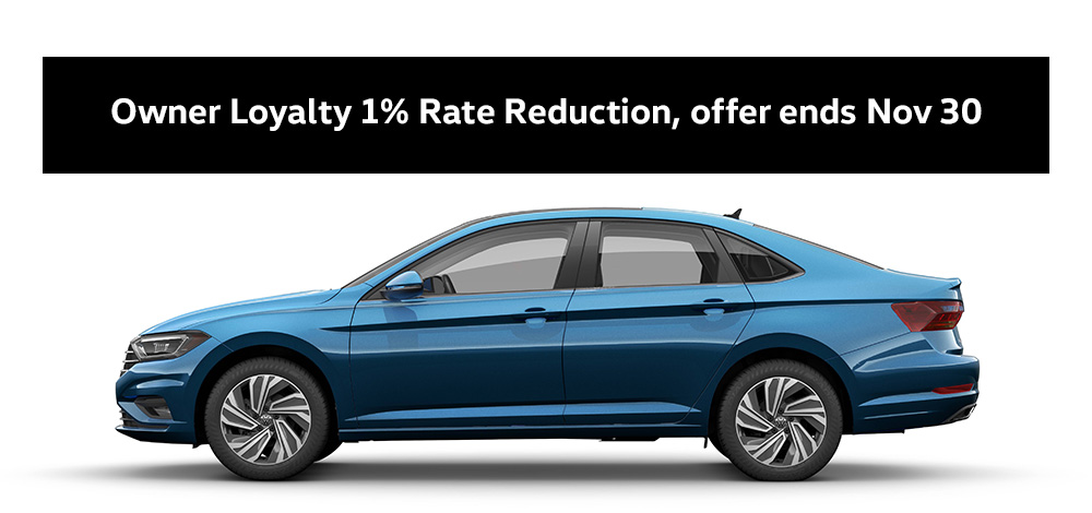 "2019 Jetta jellybean with text: ""Owner Loyalty 1% Rate Reduction, offer ends Nov 30."""