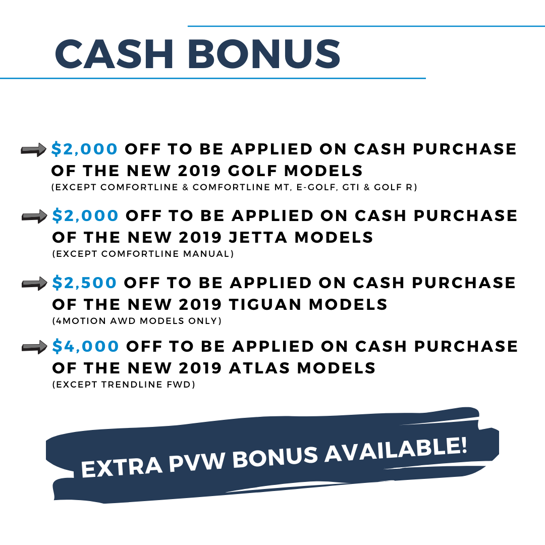 $1,500 Off To Be Applied On Cash Purchase Of The New 2019 Golf Models (except Comfortline & Comfortline Mt, E Golf, Gti & Golf R)