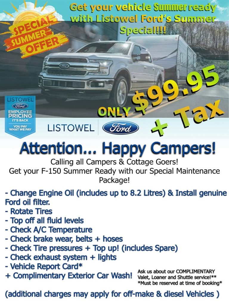 Listowel Ford Ford F150 summer service special - oil change, tire rotation, complimentary wash, vehicle report card and more for just $99.95.