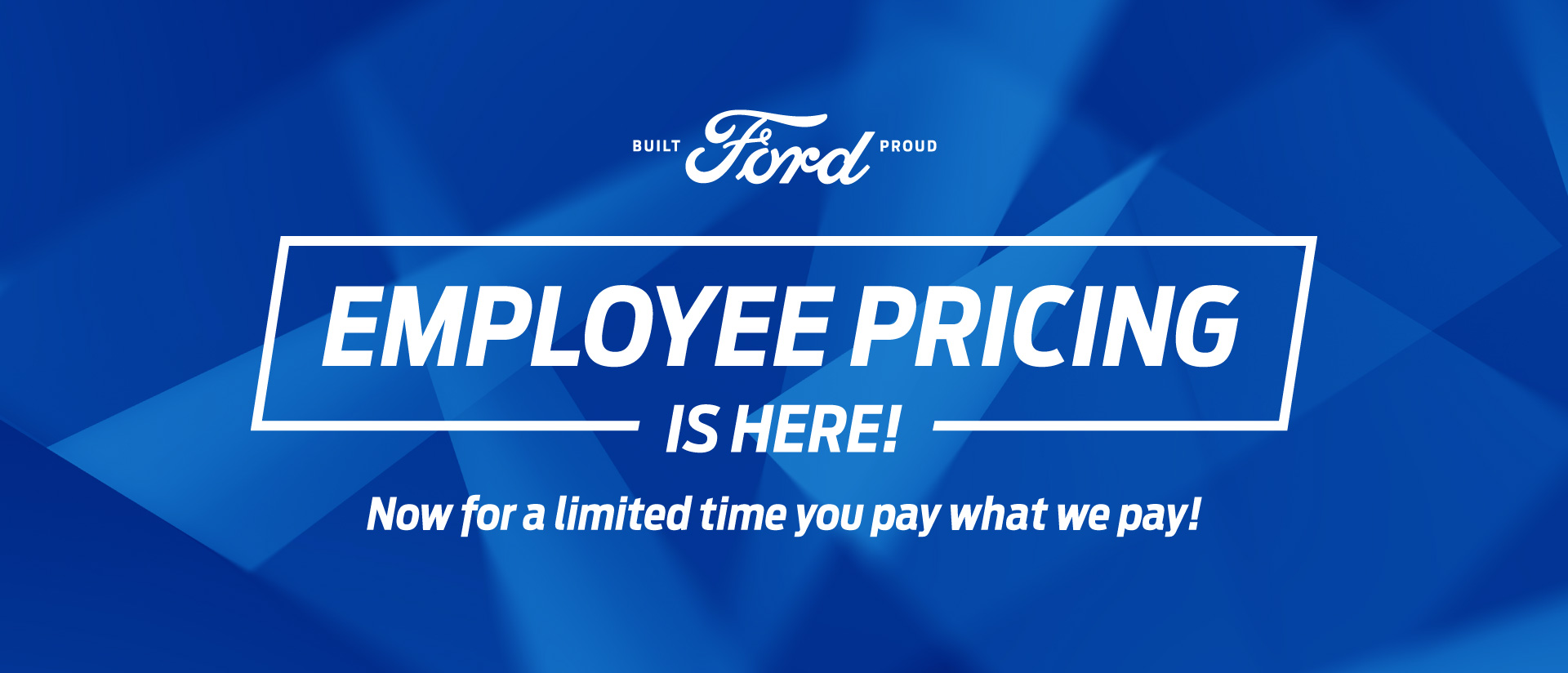 661507207 Team Ford Employee Pricing Banner Option1 21x9