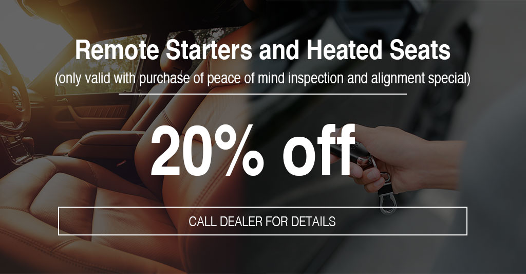 remote starter and heated seats 20% off with car seats and remote starter