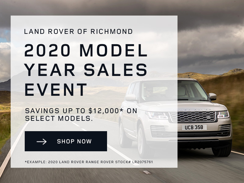 Land Rover of Richmond 2020 Model Year Sale Event