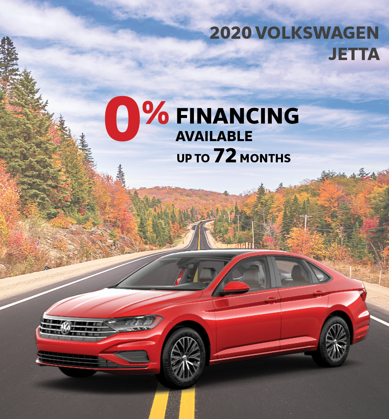 0% Financing Available For 72 Months Jetta